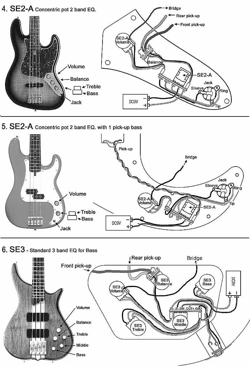 SE2-A with Jazz Bass 5. SE2-A with Precision Bass 6. SE3 with 2 pickups Bass